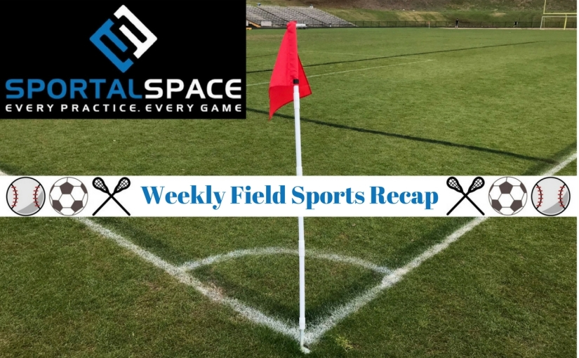 Weekly Field Sports Recap (4/16-21)